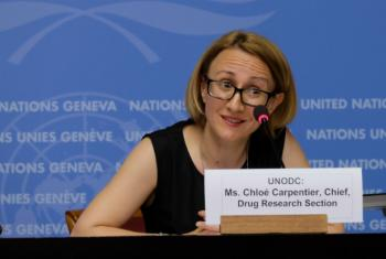 Chloe Carpentier from the UN Office on Drugs and Crime.