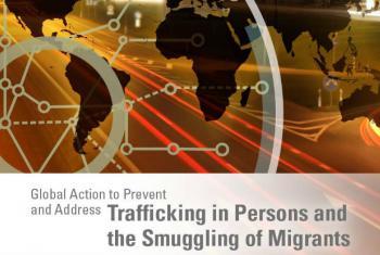 Ação Global contra o Tráfico de Pessoas e o Contrabando de Migrantes. Imagem: Unodc