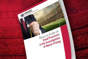 Guia de boas práticas na investigação de compra de resultados e manipulação esportiva. Imagem: Unodc