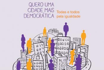 """Imagem da campanha """"Cidade 50-50: Todas e Todos pela Igualdade""""."""